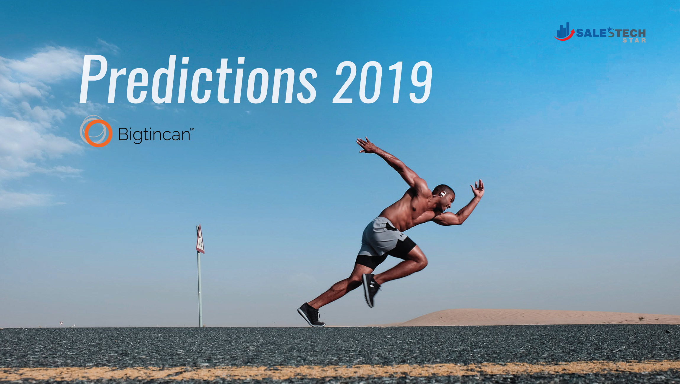 Salestech Predictions 2019: Bigtincan CEO on Sales Enablement and Salesforce Technologies