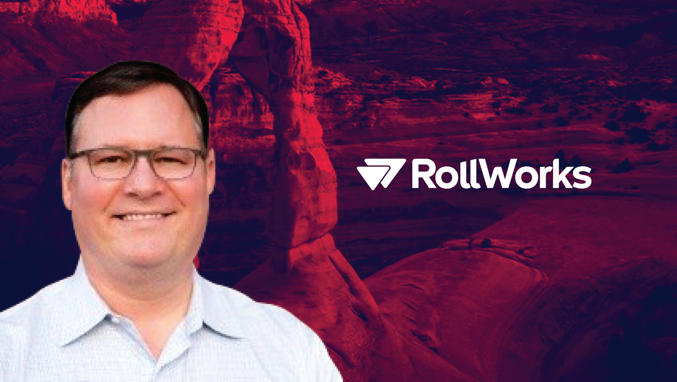 SalesTech Interview With John Dent, VP Customer Operations, RollWorks