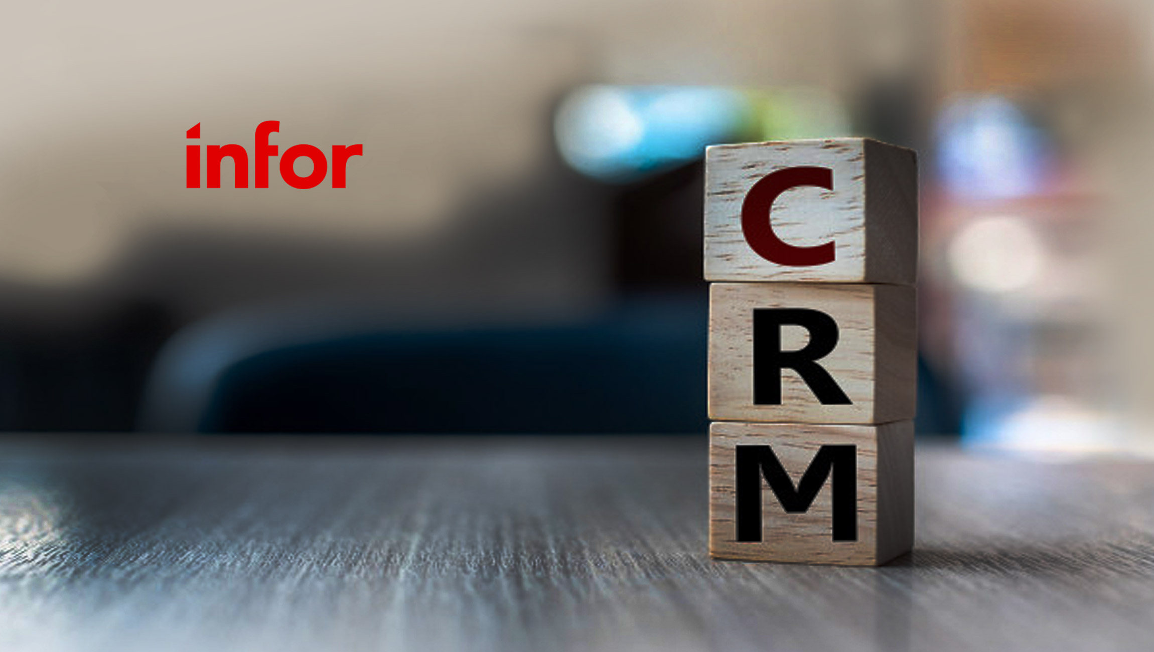 Infor Announces Infor CloudSuite CRM for Emerging Workforce Mobility