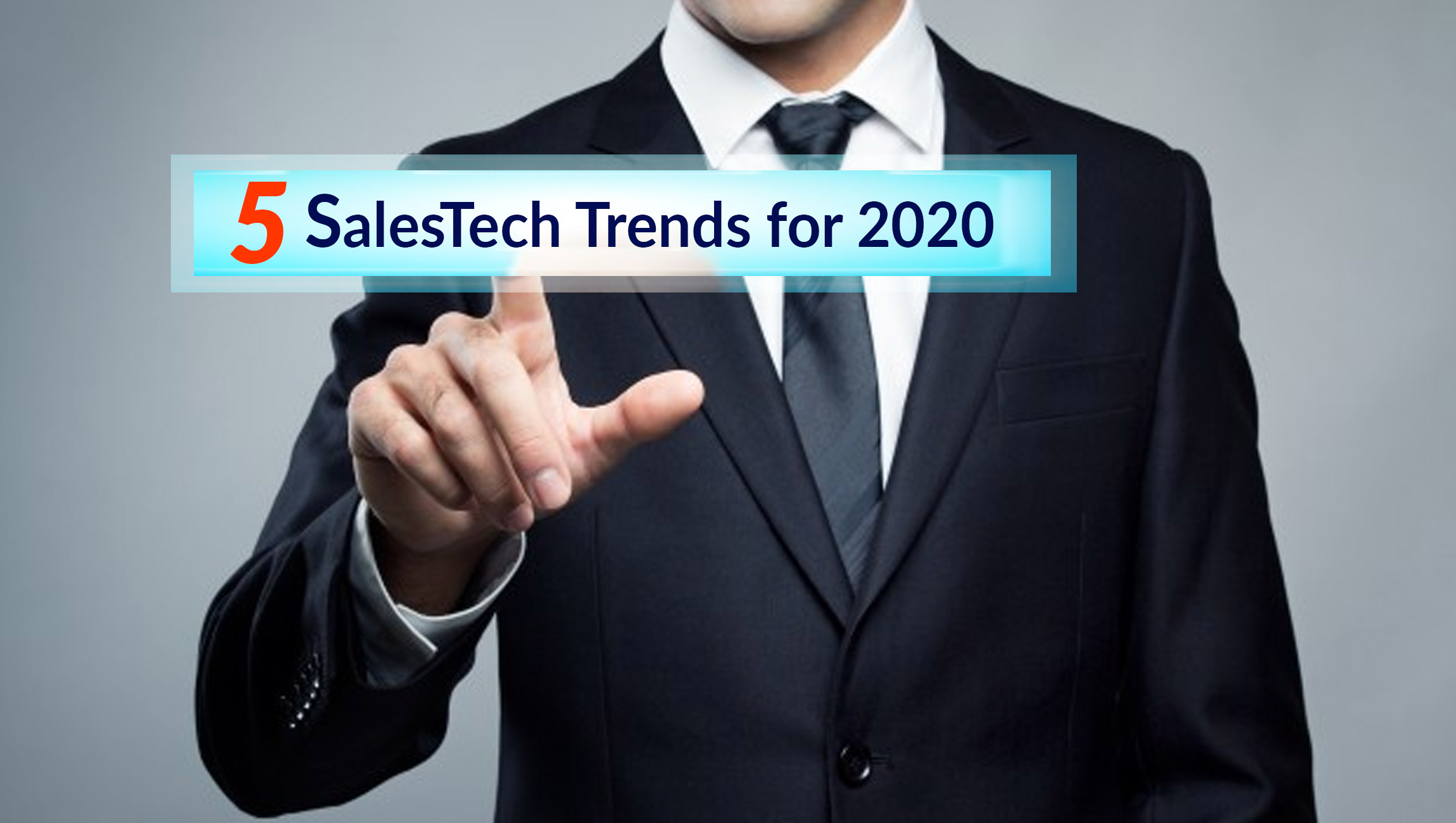 Top 5 SalesTech Trends for 2020