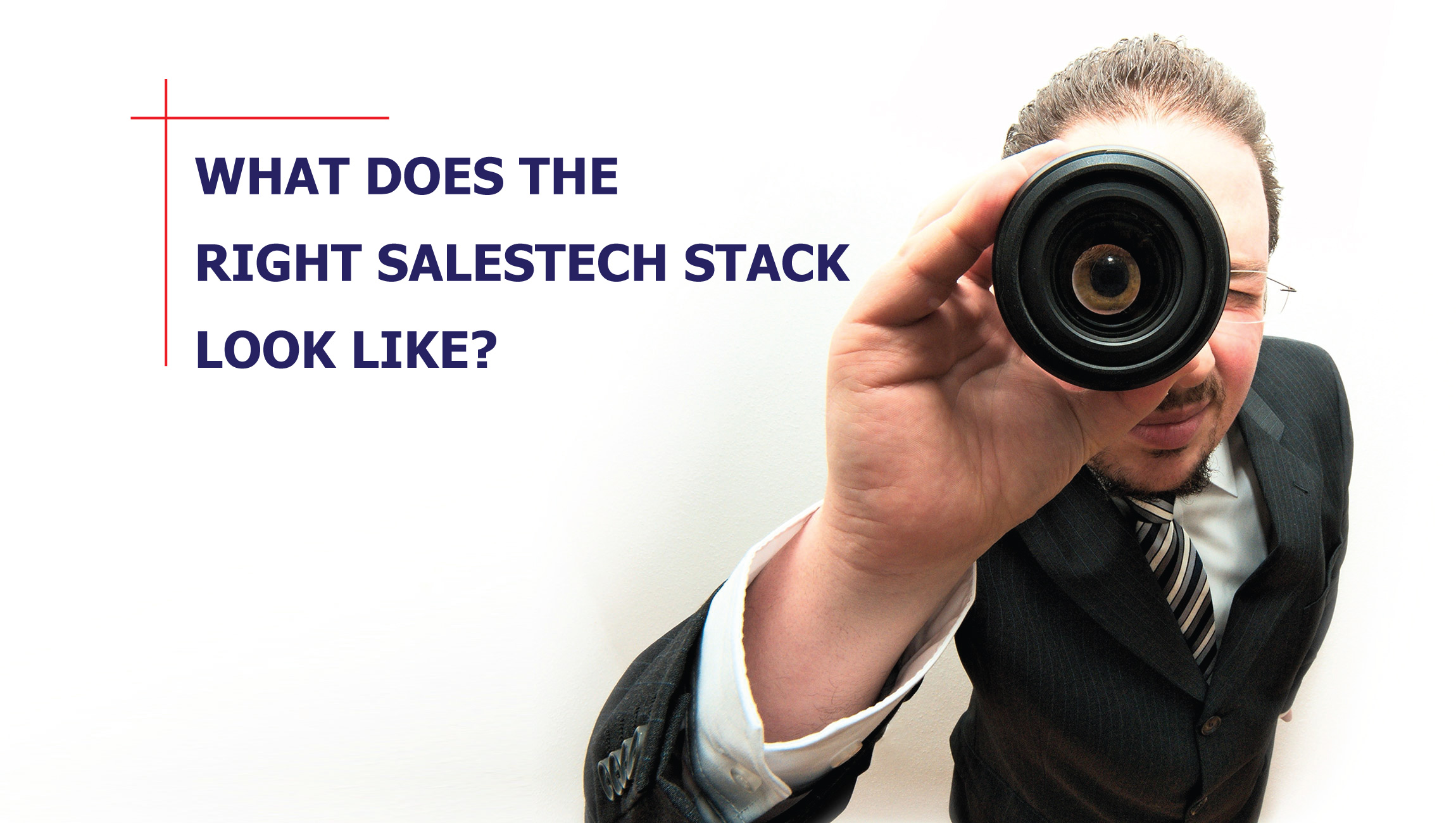 Looking for the Perfect SalesTech Stack?