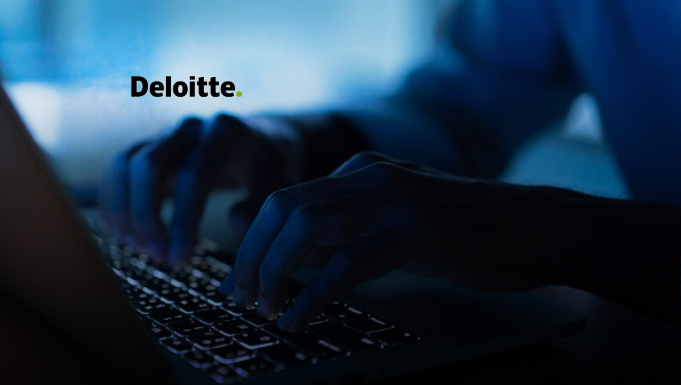 Deloitte Global Intelligent Automation Study Reveals Dramatic Acceleration in Adoption of Automation Technologies