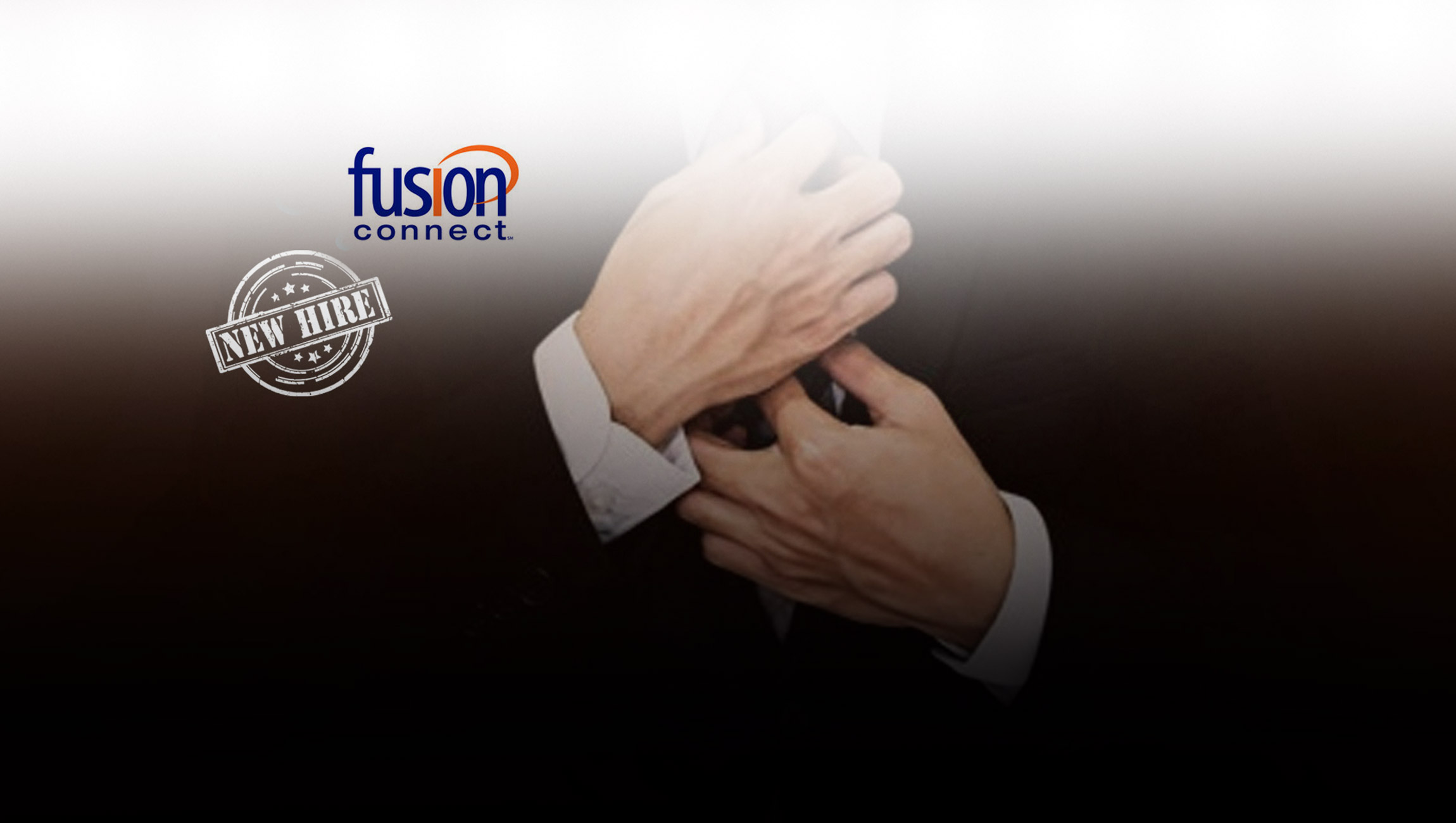 Fusion Connect Completes the Transformation of its C-Suite - Adds Michael Miller as Chief Information Officer