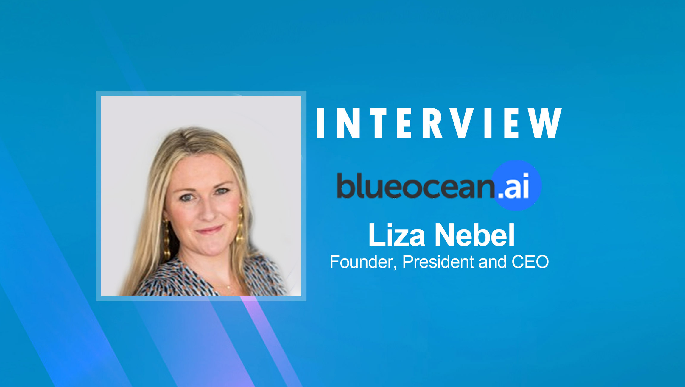 SalesTechStar Interview with Liza Nebel, Founder, President and CEO at BlueOcean