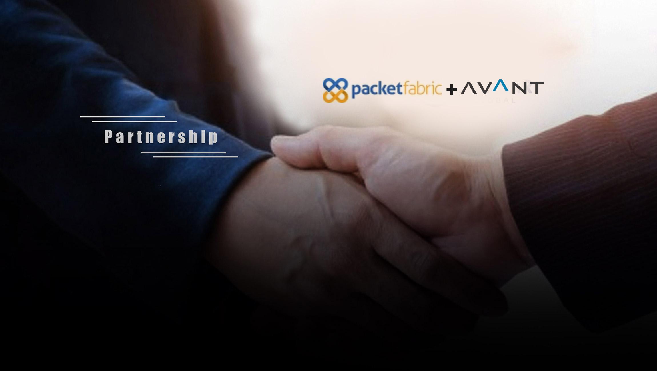 PacketFabric and AVANT Communications Announce Strategic Partnership