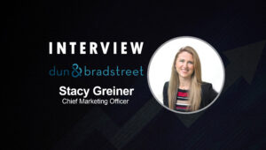 SalesTechStar Interview with Stacy Greiner, Chief Marketing Officer at Dun & Bradstreet