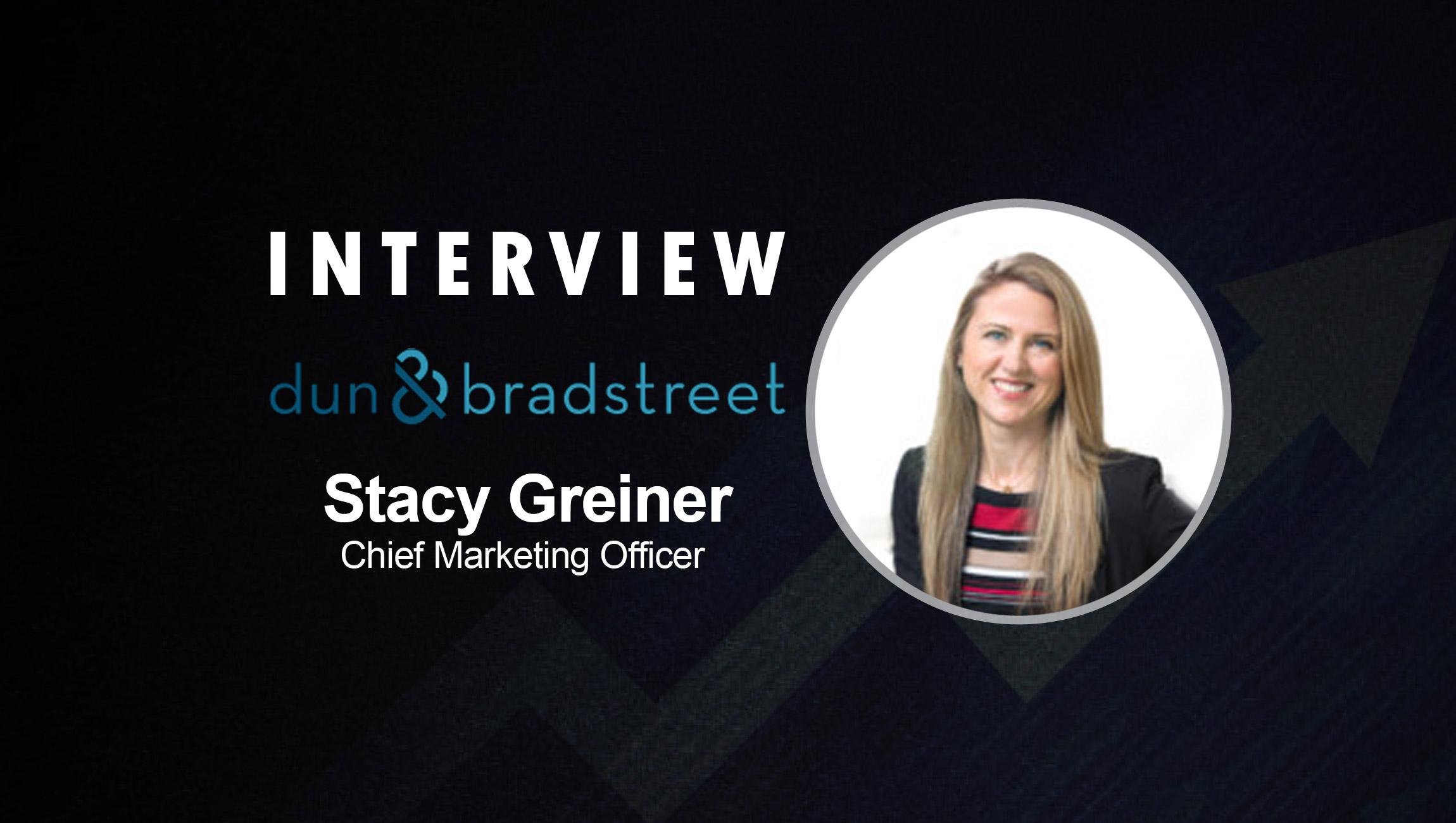 SalesTechStar Interview with Stacy Greiner, Chief Marketing Officer at Dun & Bradstreet