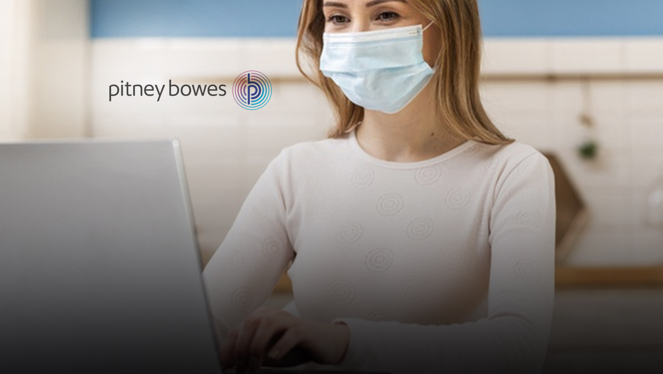 Pitney Bowes BOXpoll™ Finds COVID-19 Habits are Here to Stay