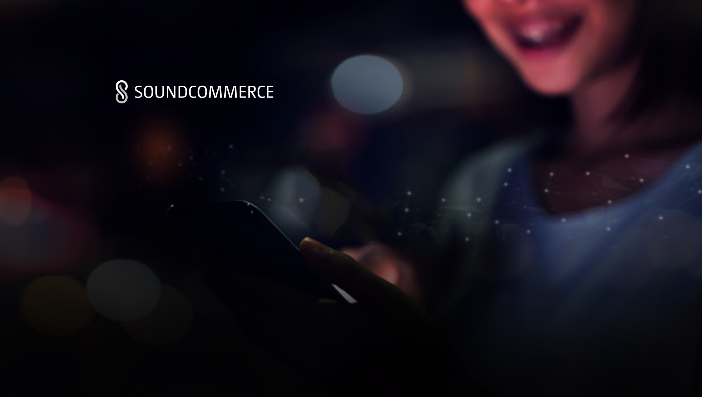 SoundCommerce Closes $15M A-Round Led by Emergence, Optimizes Real-Time Data and Predictive Decisions for Retail Brands