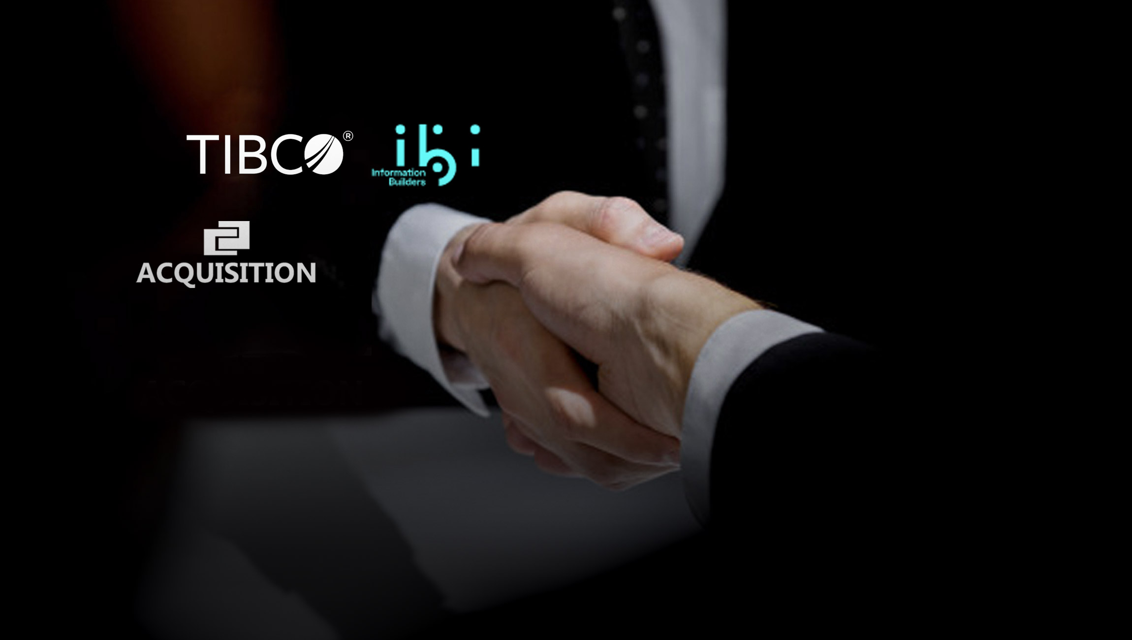 TIBCO Announces Agreement to Acquire Information Builders, Inc.