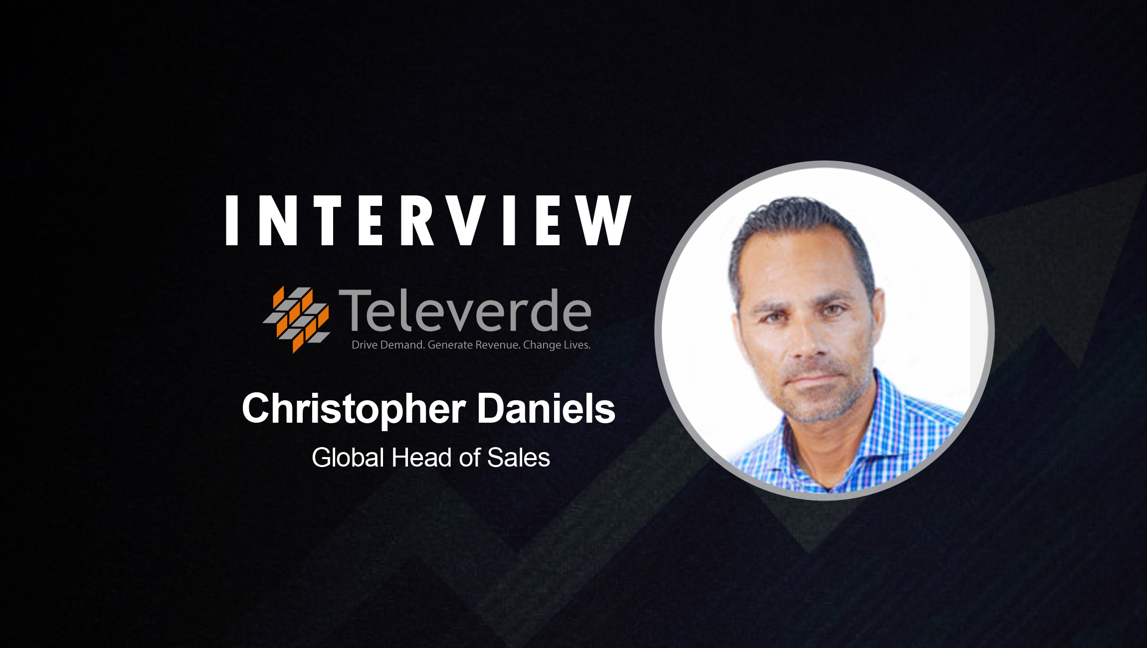 SalesTechStar Interview with Christopher Daniels, Global Head of Sales at Televerde