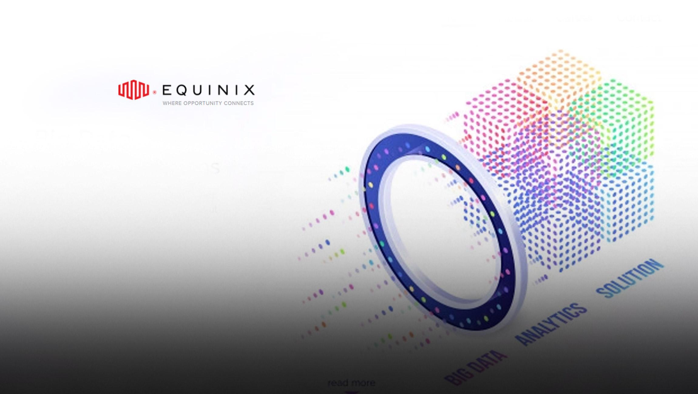 Equinix Revolutionizes How Enterprises Connect Digital Infrastructure