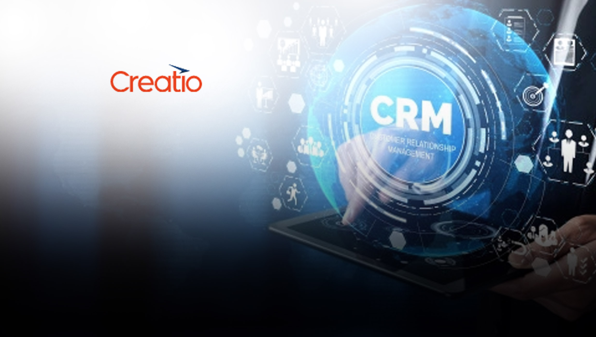 Creatio Raises $68M to Fuel Growth of its Leading Low-Code Platform for Process Management and CRM