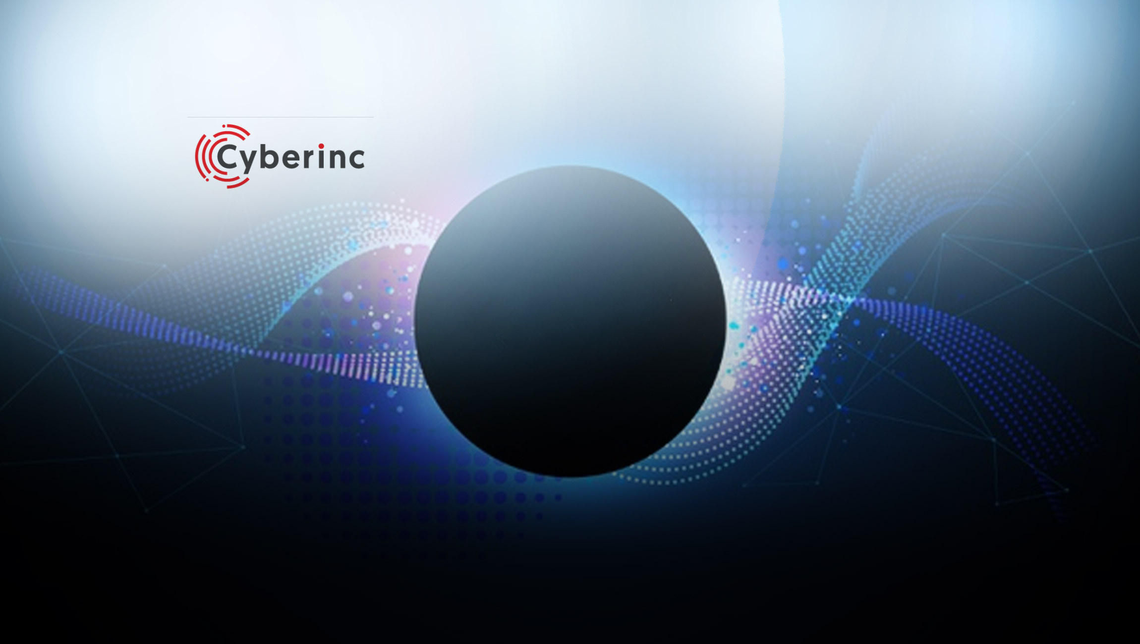 Cyberinc-Lends-Insights-into-the-Top-Trends-in-Cybersecurity-in-2021