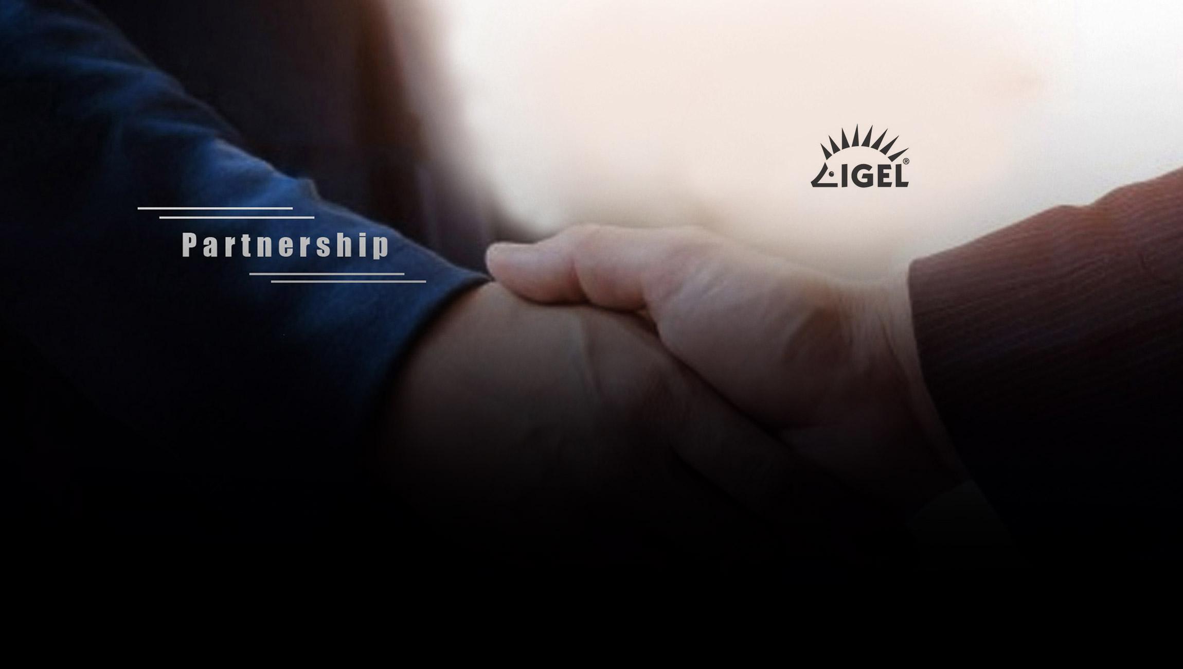 IGEL Accelerates Partner Success with New Global Partner Program