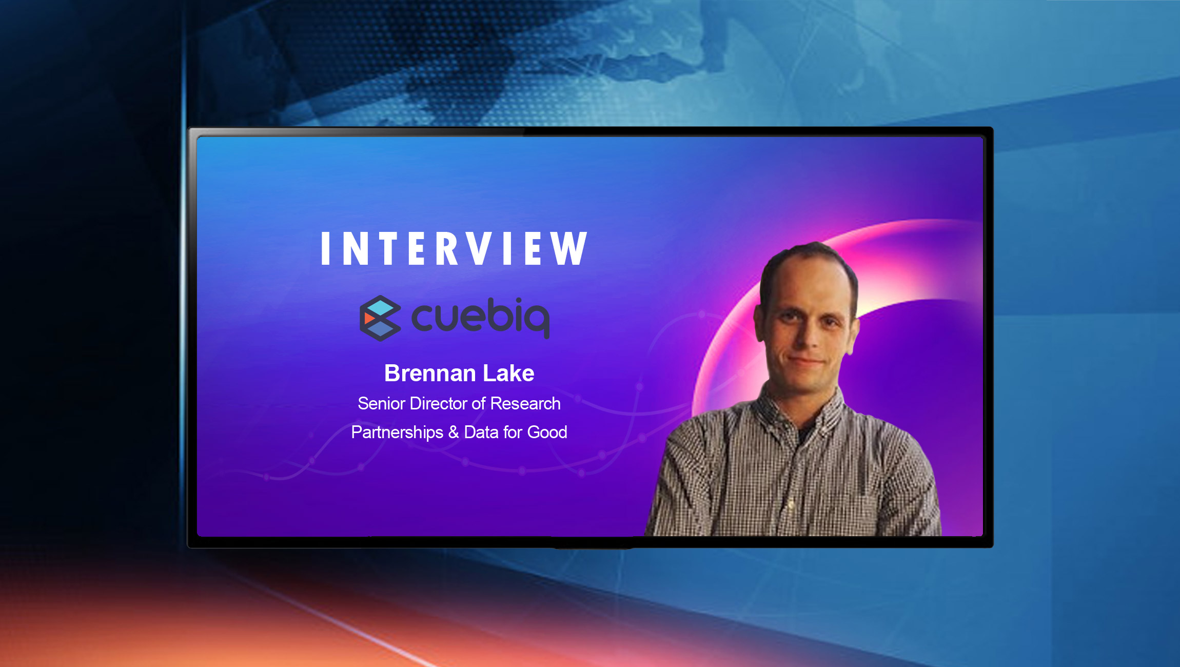 SalesTechStar Interview with Brennan Lake, Senior Director of Research Partnerships & Data for Good at Cuebiq