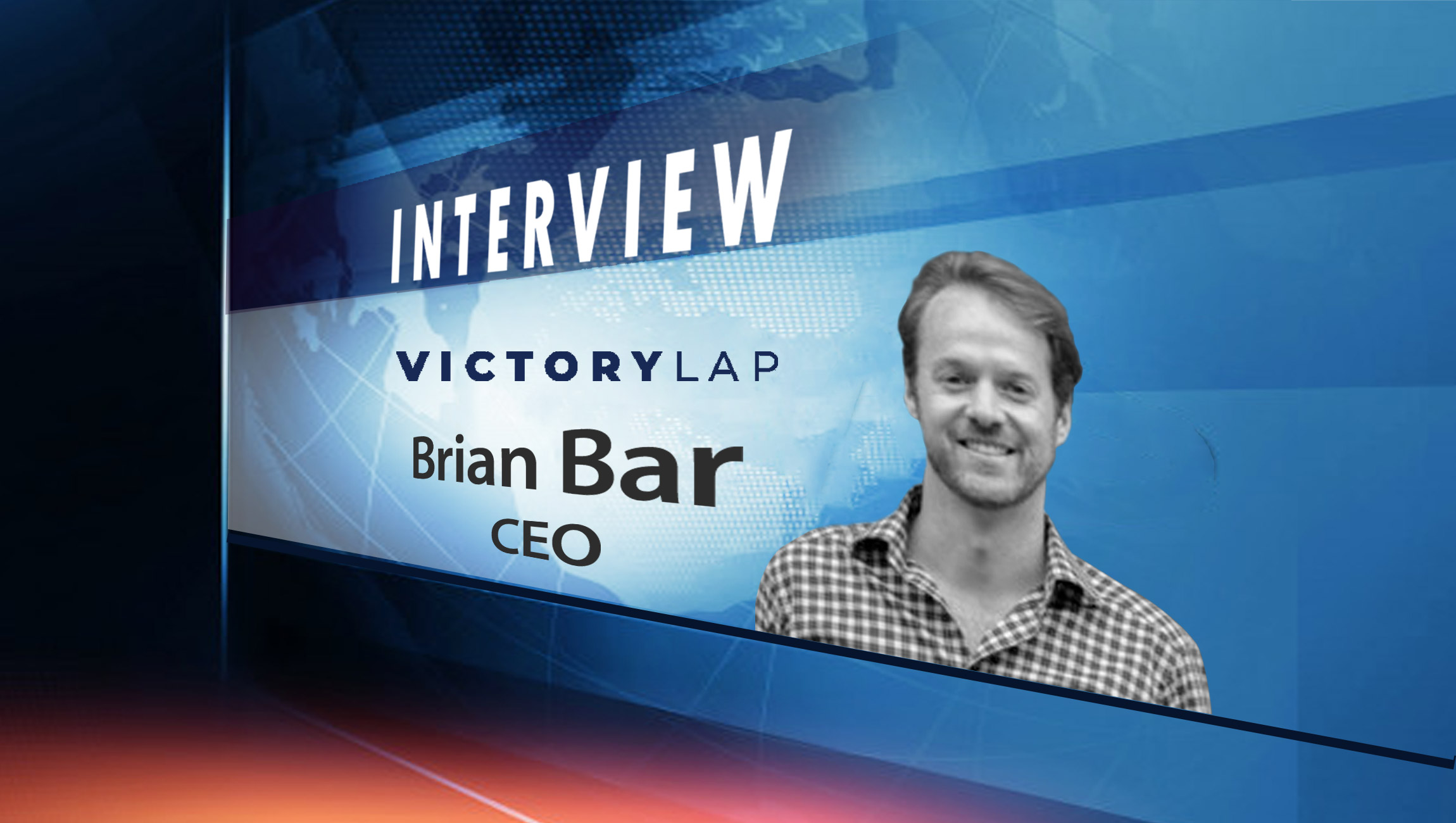 SalesTechStar Interview with Brian Bar, Founder and CEO at Victory Lap
