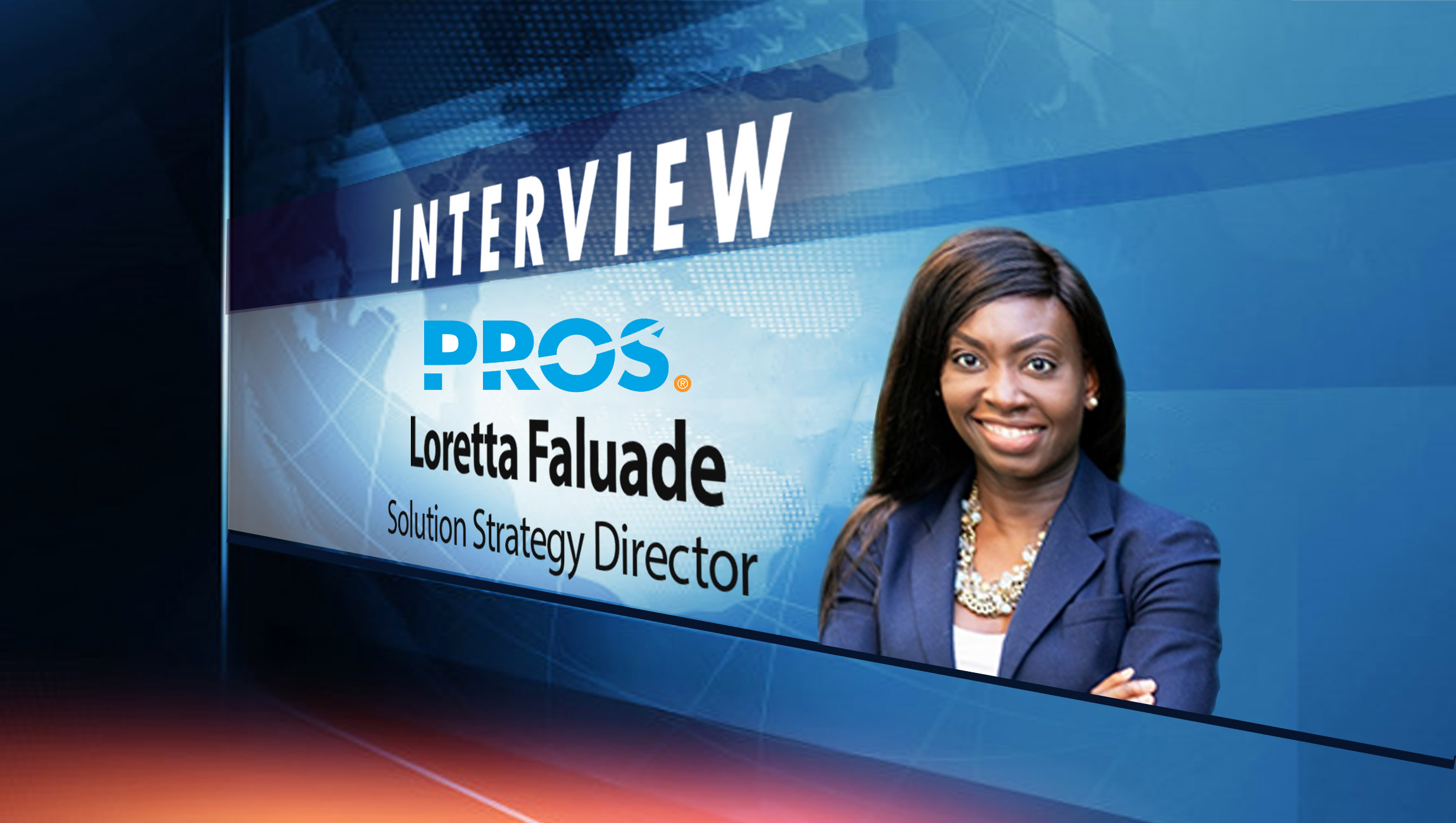 SalesTechStar Interview with Loretta Faluade, Solution Strategy Director at PROS