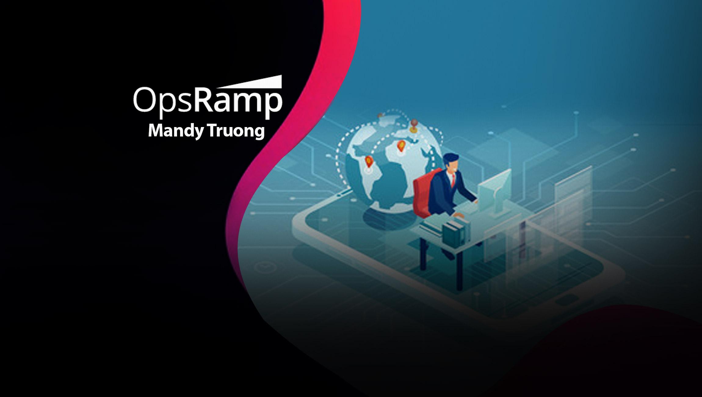 Mandy-Truong-salestech star-OpsRamp