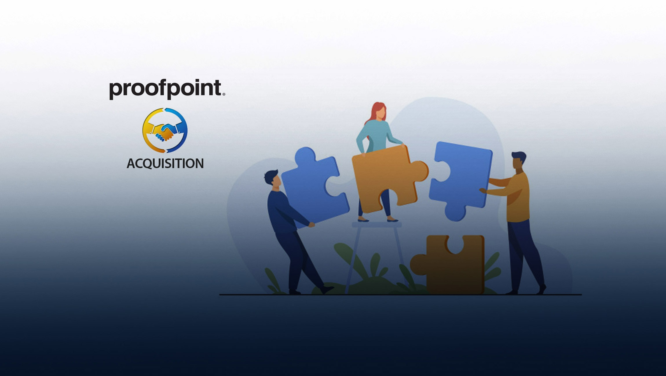 Proofpoint Enters into Definitive Agreement to Acquire InteliSecure; Augments People-Centric Managed Services Offering