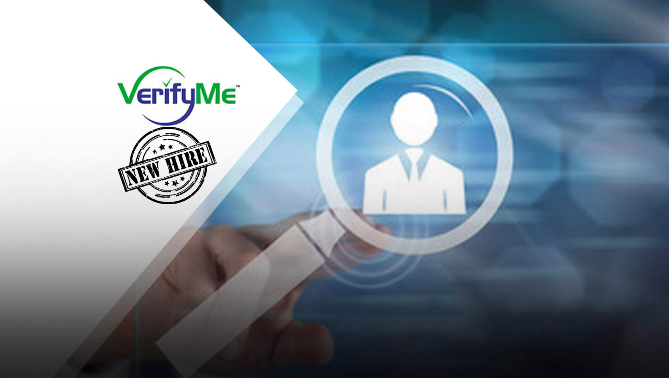 VerifyMe Appoints Proven Sales Leader David Sandello as Director of Sales & Business Development of North America