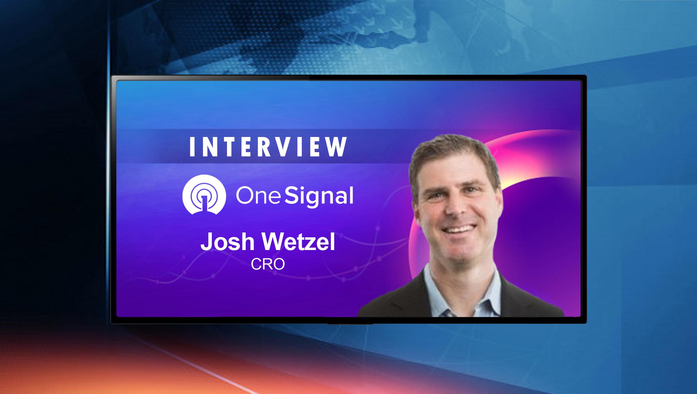 SalesTechStar Interview with Josh Wetzel, CRO at OneSignal