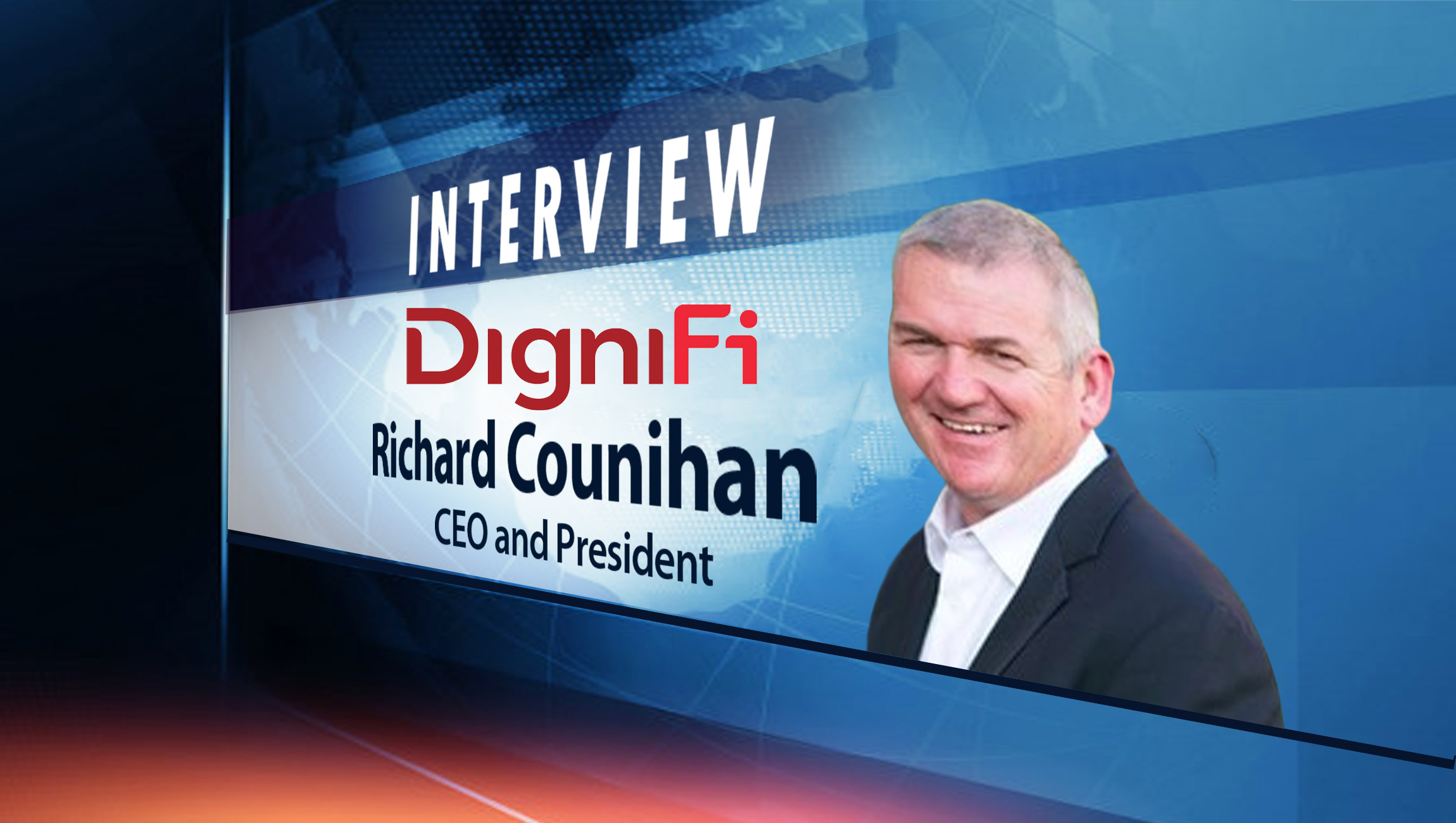 SalesTechStar Interview with Richard Counihan, CEO and President at DigniFi