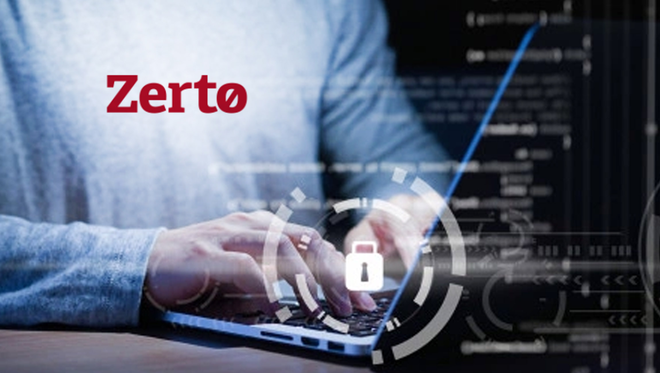 Zerto Customers Continue Expansion Of Data Protection And Disaster Recovery-to-Cloud Technology In 2H 2020