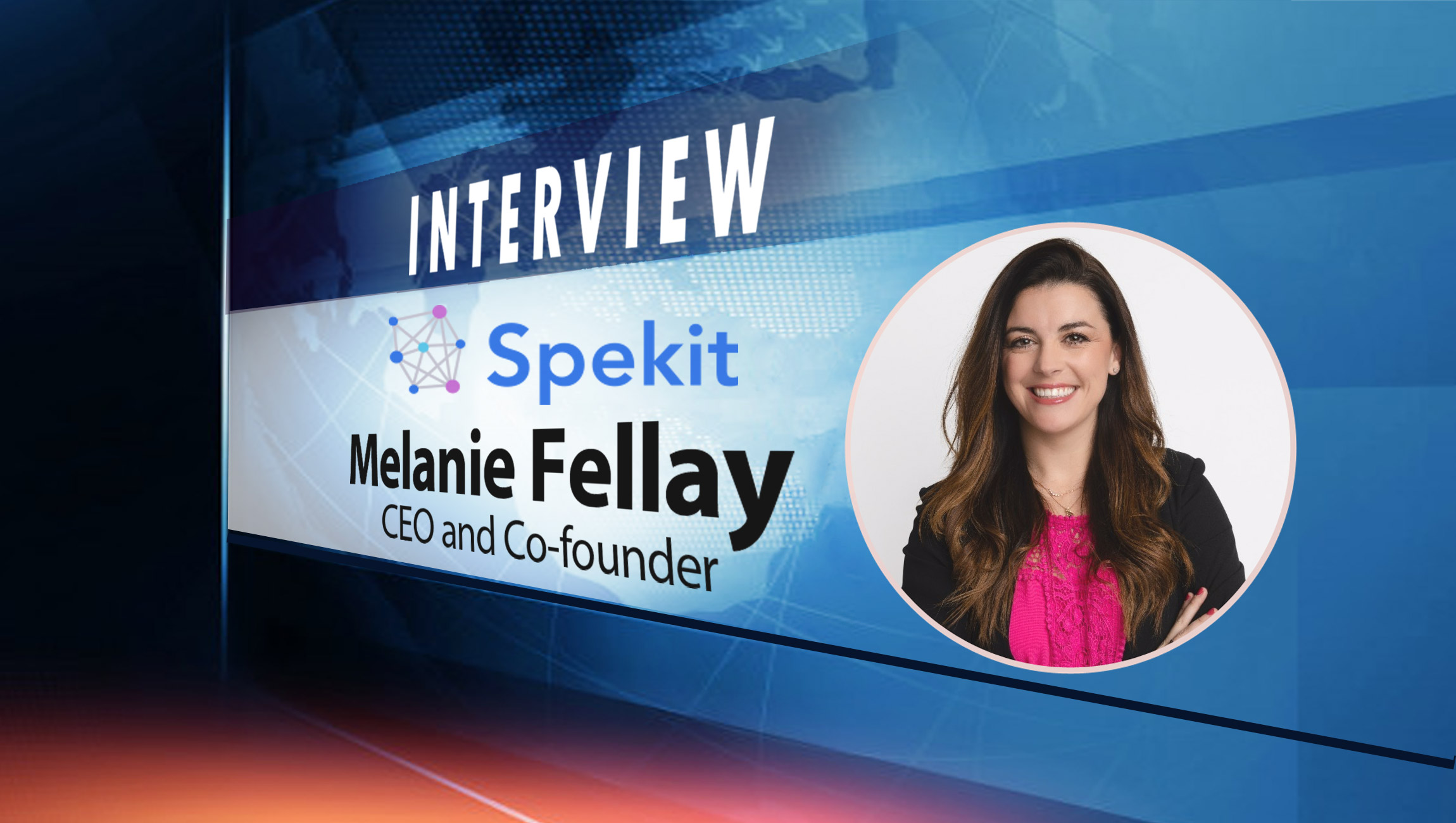 SalesTechStar Interview with Melanie Fellay, CEO and Co-founder at Spekit