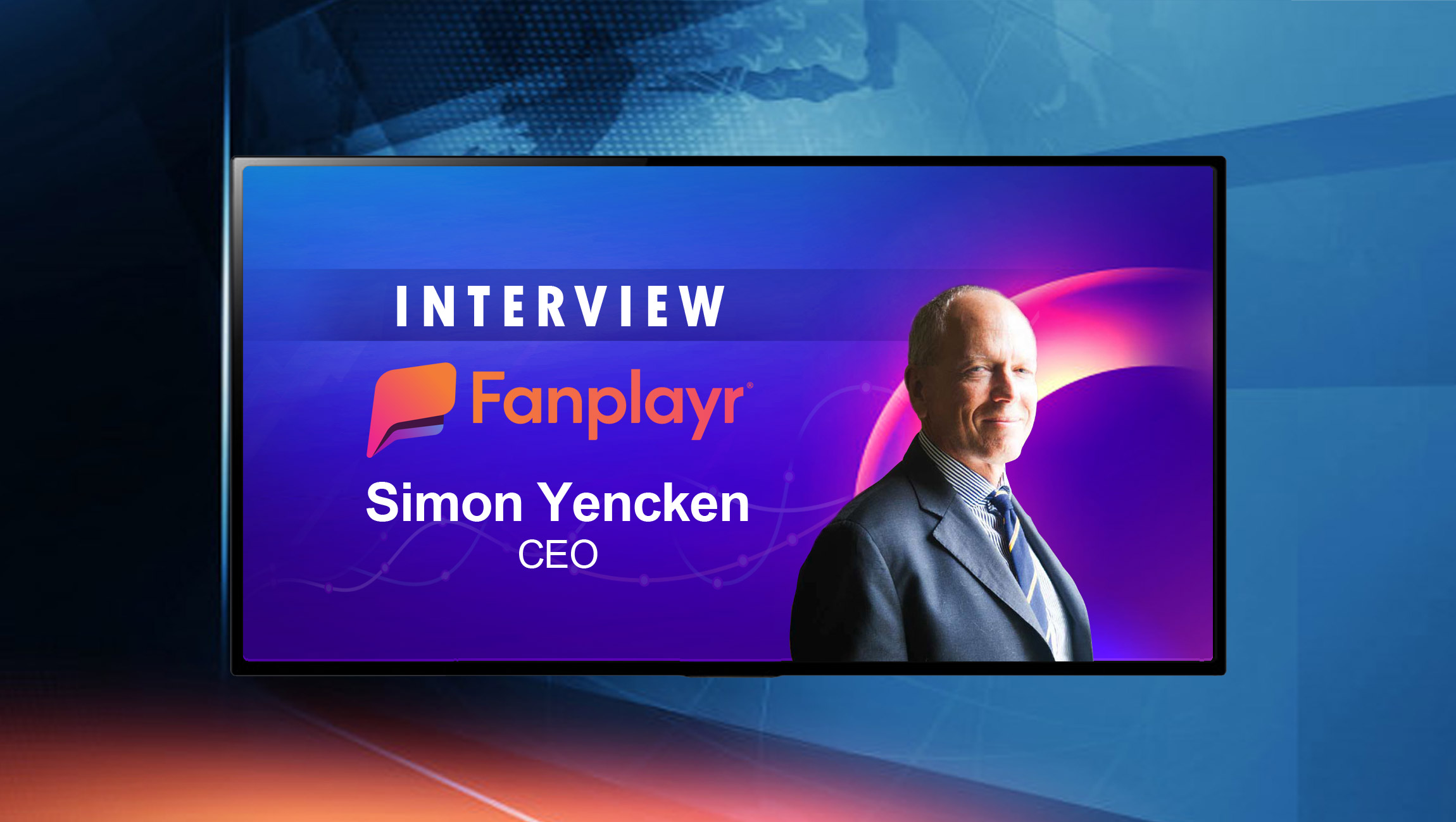 SalesTechStar Interview with Simon Yencken, CEO at Fanplayr
