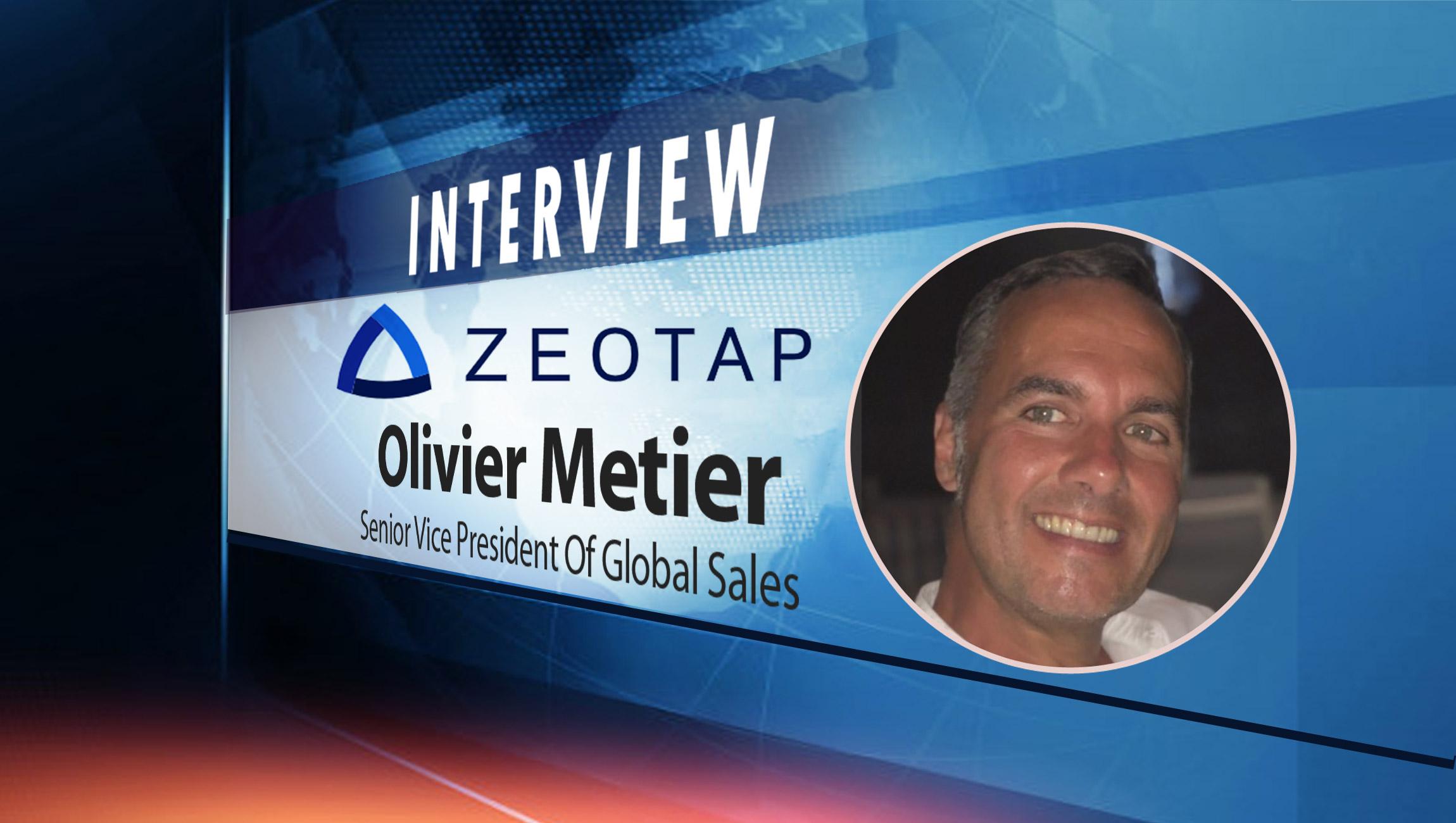 SalesTechStar Interview with Olivier Metier, Senior Vice President Of Global Sales at Zeotap