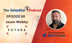 episode-80_Jason-Webby-SalesStar podcast